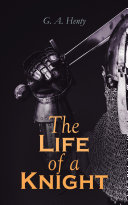 Pdf The Life of a Knight