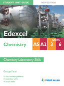 Edexcel Chemistry AS/A2 Student Unit Guide: Units 3 & 6 New Edition Chemistry Laboratory Skills ePub