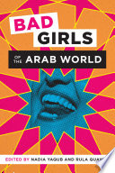 Bad Girls Of The Arab World