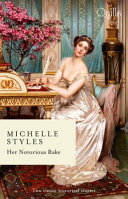 Her Notorious Rake/an Ideal Husband?/Hattie Wilkinson Meets Her Match ebook