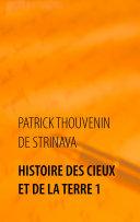 Histoire des Cieux et de la Terre 1