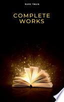 Mark Twain  Complete Works