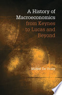 A History Of Macroeconomics From Keynes To Lucas And Beyond Book PDF