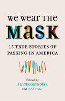 We Wear the Mask