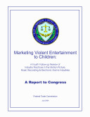 Marketing Violent Entertainment to Children: A Fourth Follow-Up Review of Industry Practices in the Motion Picture, Music Recording & Electronic Game Industries