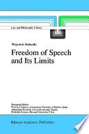 Freedom of Speech and Its Limits Read Online