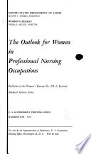 The Outlook for Women in Professional Nursing Occupations