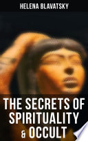 Read Online The Secrets of Spirituality & Occult For Free