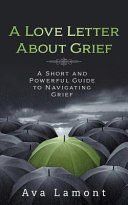 A Love Letter about Grief