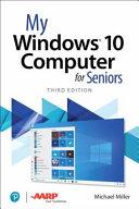My Windows 10 Computer For Seniors