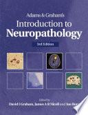 Adams   Graham s Introduction to Neuropathology 3Ed Book