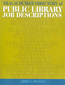 Neal-Schuman Directory of Public Library Job Descriptions