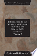 Introduction to the Massoretico Critical Edition of the Hebrew Bible  2 Volumes