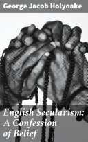 English Secularism: A Confession of Belief [Pdf/ePub] eBook