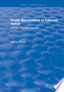 Health Maintenance of Cultured Fishes