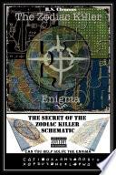 Read Online The Zodiac Killer Enigma For Free
