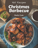 365 Christmas Barbecue Recipes
