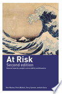 """At Risk: Natural Hazards, People's Vulnerability and Disasters"" by Piers Blaikie, Terry Cannon, Ian Davis, Ben Wisner"
