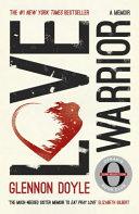 Love Warrior Oprah S Book Club A Memoir Book