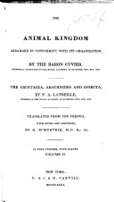 The Animal Kingdom Arranged in Conformity with Its Organization, by the Baron Cuvier ... The Crustacea, Arachnides and Insecta, by P. A. Latreille ... Translated from the French, with Notes and Additions, by H. M'Murtrie, Etc