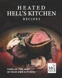 Heated Hell s Kitchen Recipes