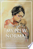 My New Normal  Surviving My Miscarriages