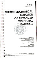 Thermomechanical Behavior of Advanced Structural Materials Book