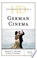 """Historical Dictionary of German Cinema"" by Robert C. Reimer, Carol J. Reimer"