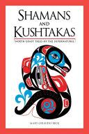 Shamans and Kushtakas
