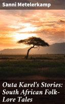 Pdf Outa Karel's Stories: South African Folk-Lore Tales