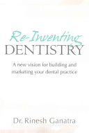 Re Inventing Dentistry