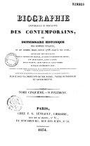Biographie universelle et portative des contemporains, ou Dictionnaire historique des hommes vivants et des hommes morts depuis 1788 jusqu'à nos jours,...