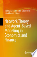 Network Theory and Agent Based Modeling in Economics and Finance