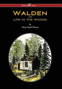 Walden Or Life in the Woods  Wisehouse Classics Edition   2016