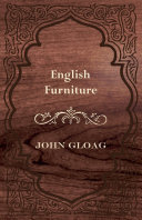 English Furniture   A History and Guide