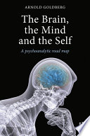 The Brain  the Mind and the Self