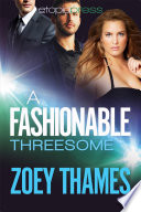 A Fashionable Threesome: A MMF Menage Romance