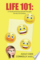 Life 101  21 Practical Personal Growth Principles for the 21st Century