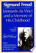 Download  Leonardo Da Vinci and a Memory of His Childhood  Free Books - Top Rankers