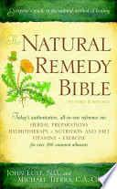 """The Natural Remedy Bible"" by John B. Lust, Michael Tierra"