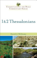 1 & 2 Thessalonians (Understanding the Bible Commentary Series)