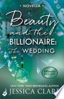 Beauty and the Billionaire  The Wedding  A Billionaire Boys Club Novella