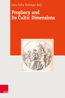 Pdf Prophecy and Its Cultic Dimensions Telecharger