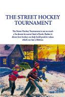 The Street Hockey Tournament