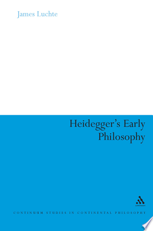 Download Heidegger's Early Philosophy Free Books - Dlebooks.net