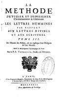 La methode d'étudier et d'enseigner chrétiennement [et] solidement les lettres humaines ...