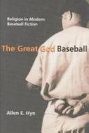 The Great God Baseball