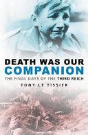 Death was Our Companion