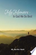 My Memoirs   in God We Do Best