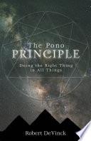 The Pono Principle